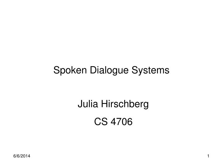 spoken dialogue systems n.