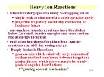 heavy ion reactions2
