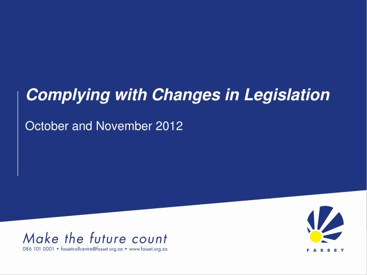complying with changes in legislation n.