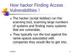 how hacker finding access vulnerabilities