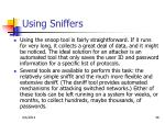 using sniffers1