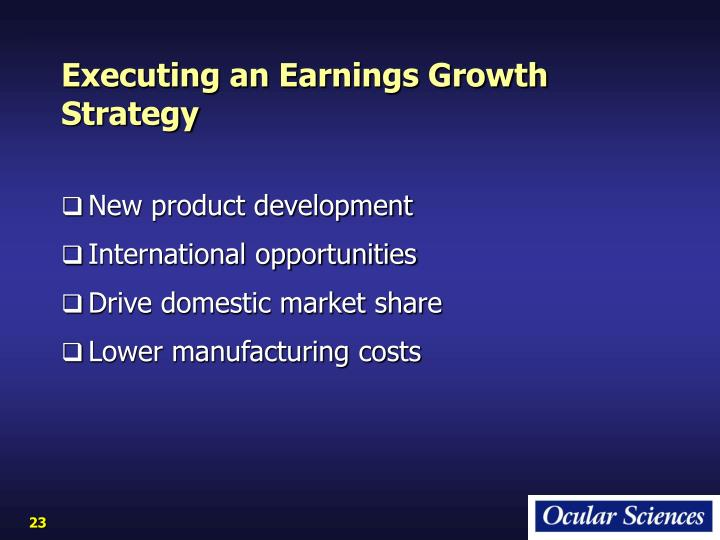 Executing an Earnings Growth Strategy