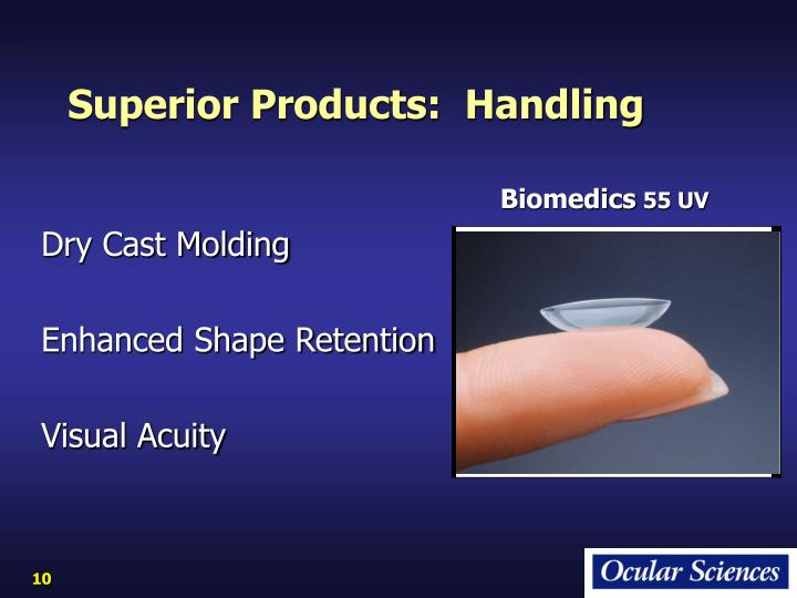Superior Products:  Handling