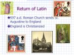 return of latin