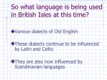 so what language is being used in british isles at this time2