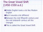 the great vowel shift 1450 1550 a d