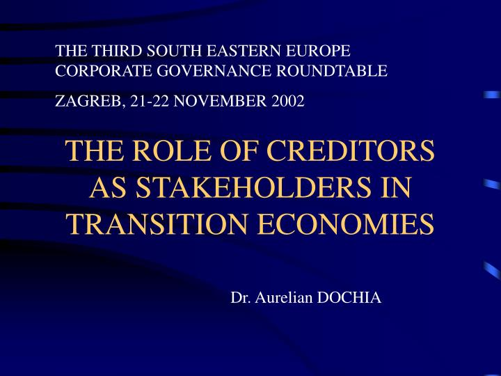 the role of creditors as stakeholders in transition economies n.