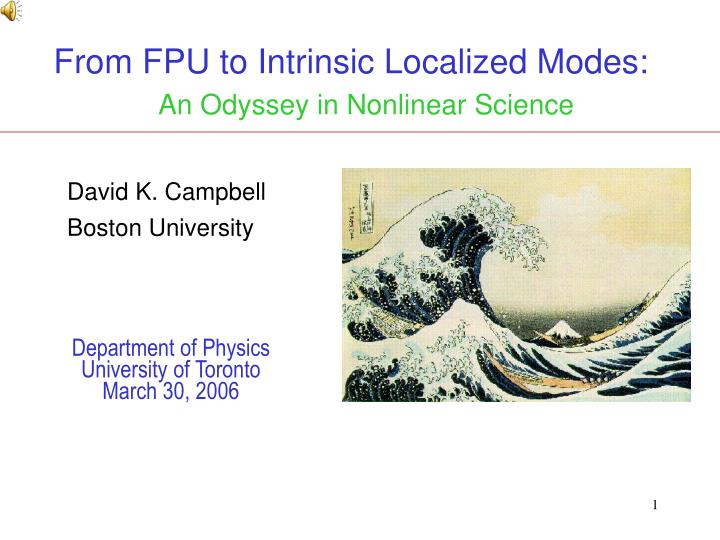 from fpu to intrinsic localized modes an odyssey in nonlinear science n.