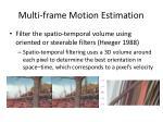multi frame motion estimation