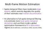 multi frame motion estimation1