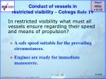 conduct of vessels in restricted visibility colregs rule 19