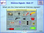 distress signals rule 37
