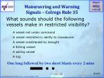 man uvring and warning signals colregs rule 35