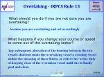 overtaking irpcs rule 13