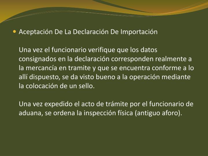 Aceptación De La Declaración De Importación