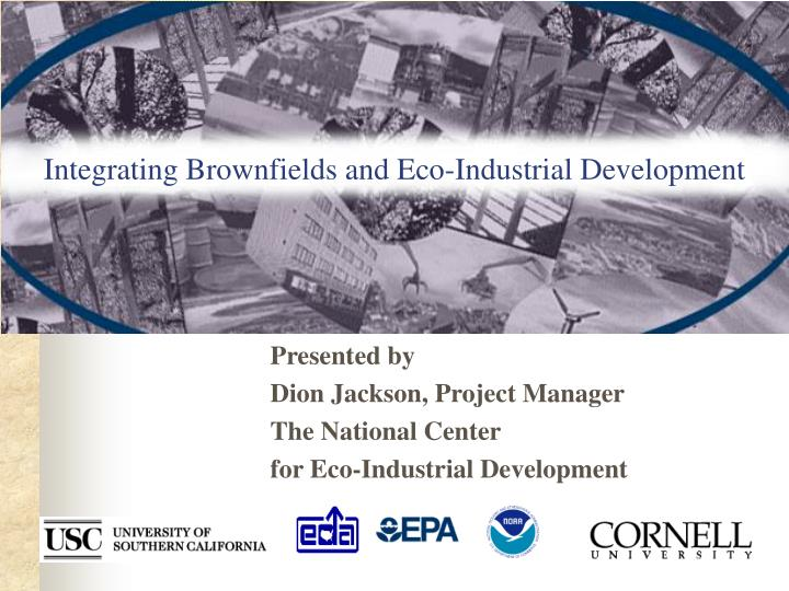 integrating brownfields and eco industrial development n.