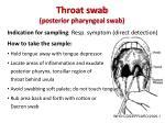throat swab posterior pharyngeal swab