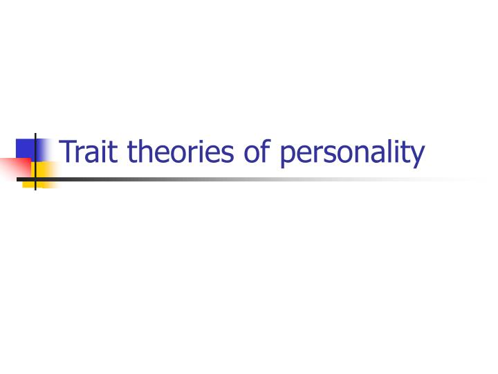 trait theories of personality n.