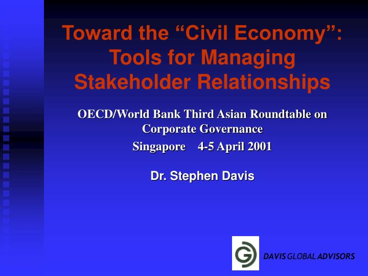 toward the civil economy tools for managing stakeholder relationships n.