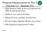 program enhancements in tier 2 version 3 2 summer 03