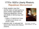 1770 s 1820 s liberty rhetoric republican womanhood