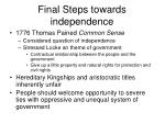final steps towards independence1