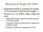 revenue or sugar act 1764