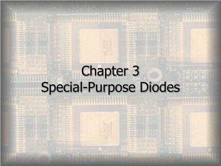 chapter 3 special purpose diodes n.