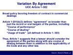 variation by agreement ucc article 1 302