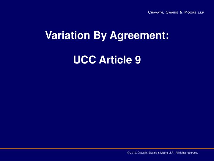 variation by agreement ucc article 9 n.