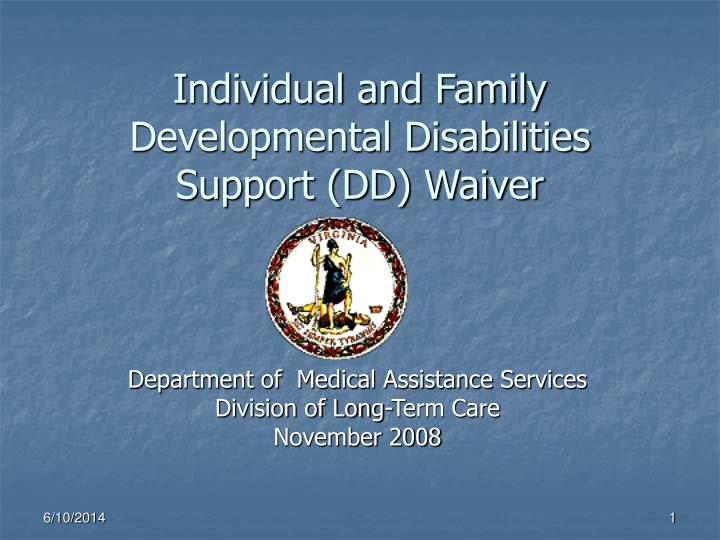 individual and family developmental disabilities support dd waiver n.