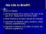his life in brief