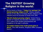the fastest growing religion in the world
