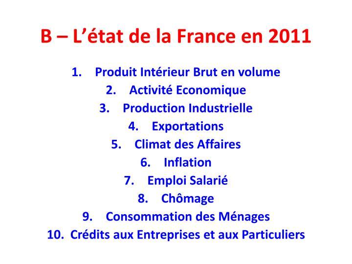 B – L'état de la France en 2011