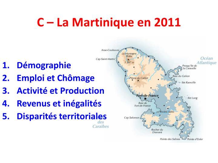 C – La Martinique en 2011