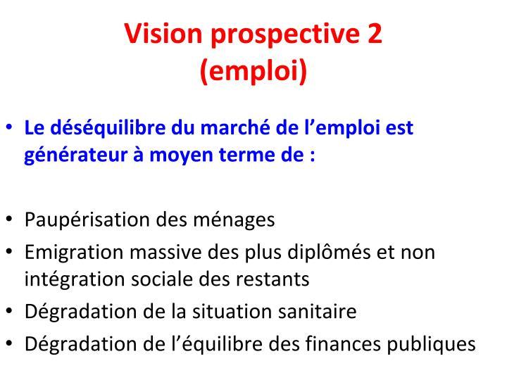 Vision prospective 2