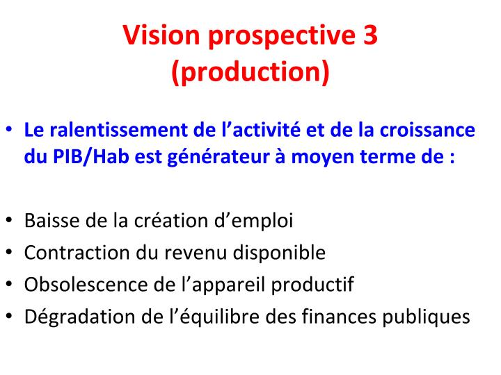 Vision prospective 3