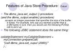 features of java store procedure output5
