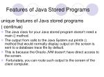 features of java stored programs4