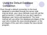 using the default database connection