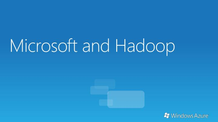 Microsoft and Hadoop