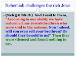 nehemiah challenges the rich jews