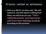 priests called as witnesses