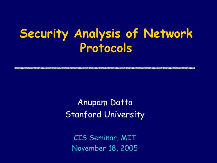 security analysis of network protocols n.