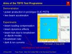 aims of the tbts test programme