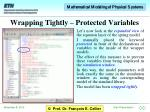 wrapping tightly protected variables