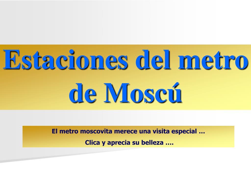 estaciones del metro de mosc l.