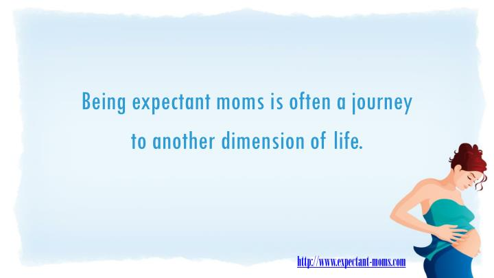 Being expectant moms is often a journey
