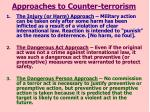 approaches to counter terrorism