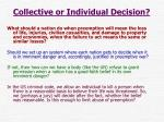 collective or individual decision